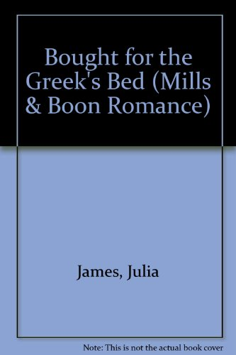 9780263196054: Bought for the Greek's Bed (Romance)