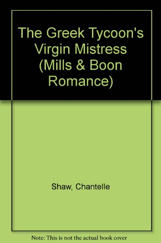 9780263196061: The Greek Tycoon's Virgin Mistress (Romance)