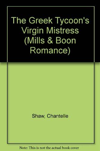 9780263196061: The Greek Tycoon's Virgin Mistress