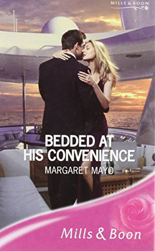 9780263196412: Bedded at His Convenience (Romance)