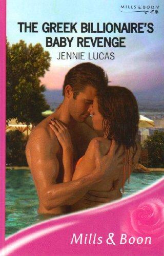 9780263196436: The Greek Billionaire's Baby Revenge (Romance)