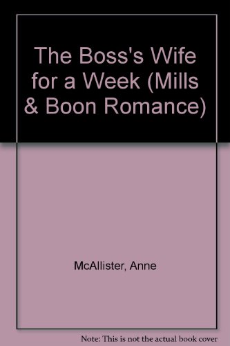9780263196573: The Boss's Wife for a Week (Romance)