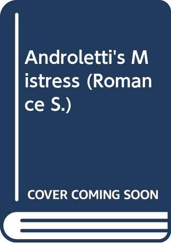 9780263196733: Androletti's Mistress (Romance)