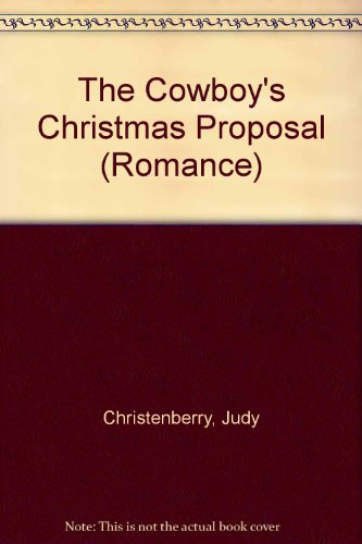 9780263196931: The Cowboy's Christmas Proposal (Romance)