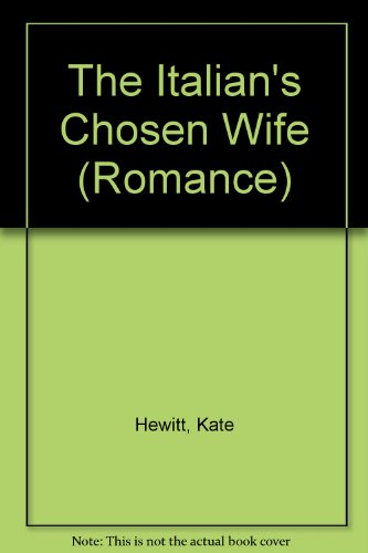 9780263197075: The Italian's Chosen Wife (Romance)
