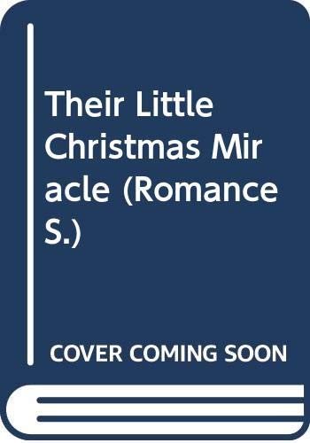 9780263197143: Their Little Christmas Miracle (Romance)