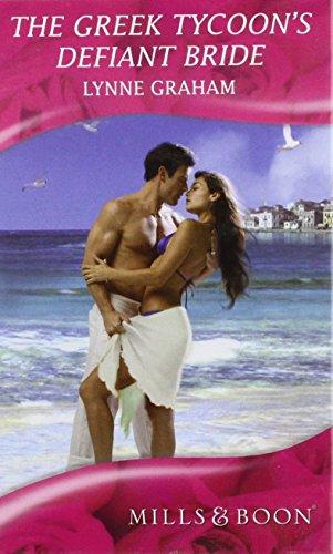 9780263197327: The Greek Tycoon's Defiant Bride (Romance)