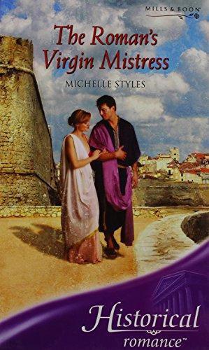 9780263197624: The Roman's Virgin Mistress (Historical Romance)