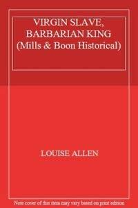 9780263197808: Virgin Slave, Barbarian King (Historical Romance)
