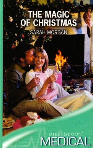The Magic of Christmas (Medical Romance): Morgan, Sarah