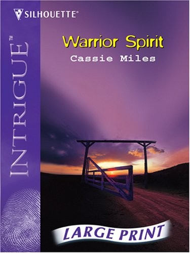 Warrior Spirit: Cassie Miles