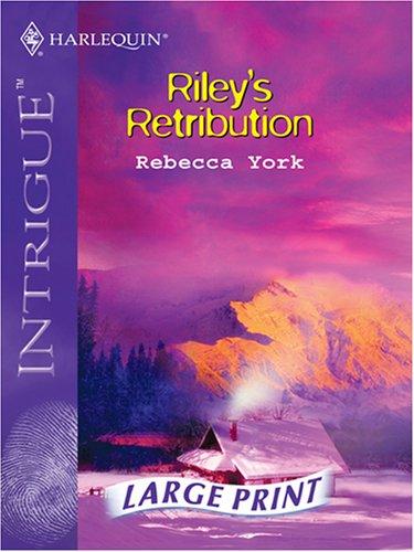 9780263198584: Riley's Retribution (Silhouette Intrigue)