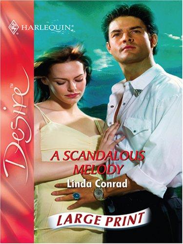 A Scandalous Melody (Mills & Boon Largeprint Intrigue): Conrad, Linda