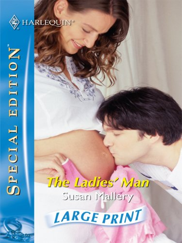 9780263198737: The Ladies' Man (Silhouette Special Edition)