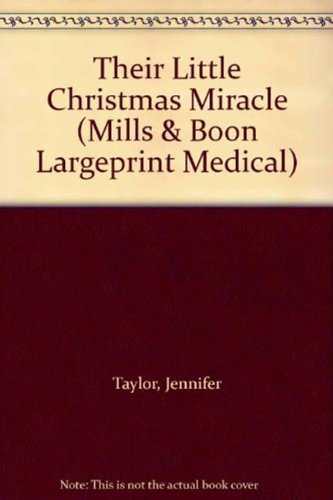 9780263199581: Their Little Christmas Miracle (Mills & Boon Largeprint Medical)