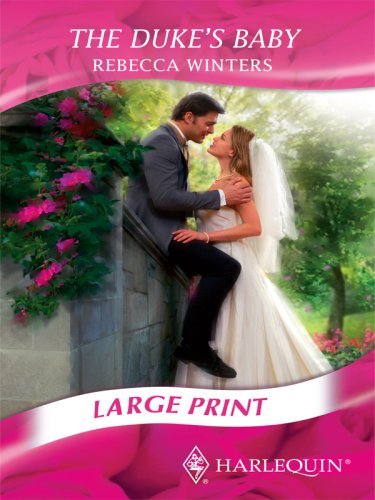 The Duke's Baby (Romance Large): Rebecca Winters