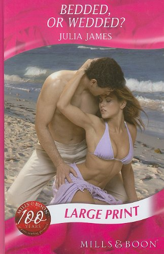 9780263200270: Bedded, or Wedded? (Mills & Boon Largeprint Romance)