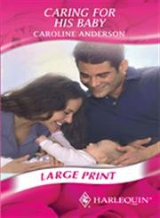 Caring for His Baby (Romance Large Print)