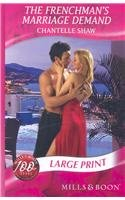 9780263200454: The Frenchman's Marriage Demand (Mills & Boon Largeprint Romance)