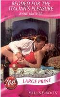 9780263200539: Bedded For The Italian's Pleasure (Mills & Boon Largeprint Romance)