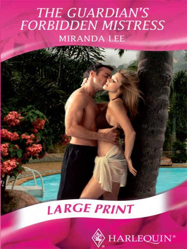 9780263200676: The Guardian's Forbidden Mistress (Mills & Boon Historical Romance)