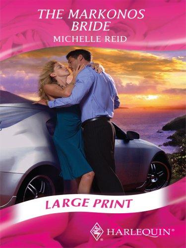 9780263200744: The Markonos Bride (Mills & Boon Largeprint Romance)