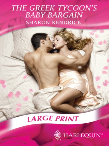 9780263200768: The Greek Tycoon's Baby Bargain (Mills & Boon Largeprint Romance)