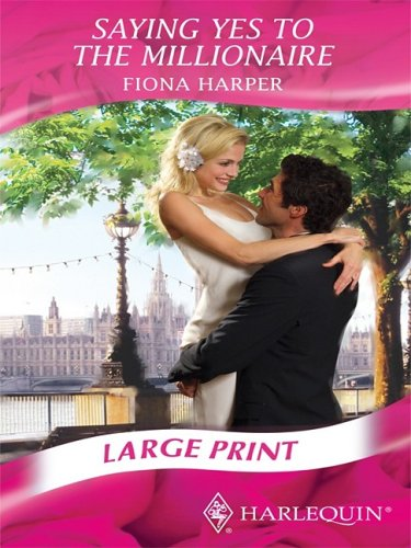 9780263200881: Saying Yes to the Millionaire (Mills & Boon Largeprint Romance)