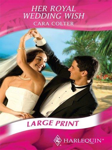 9780263200898: Her Royal Wedding Wish (Mills & Boon Largeprint Romance)