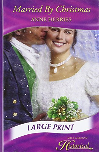 9780263201253: Married by Christmas (Historical Romance Large Print)