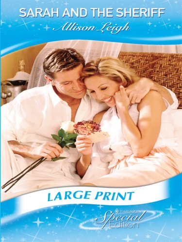 Sarah and the Sheriff (Mills & Boon Largeprint Cherish): Leigh, Allison
