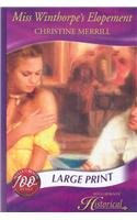 9780263201758: Miss Winthorpe's Elopement (Mills & Boon Historical Romance)