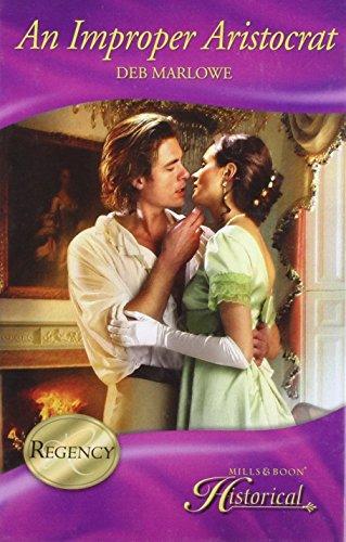 9780263201871: An Improper Aristocrat (Historical Romance)