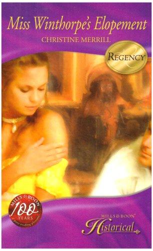 9780263202014: Miss Winthorpe's Elopement (Mills & Boon Historical) (Mills & Boon Hardback Romance)