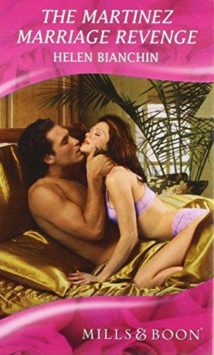 9780263202229: The Martinez Marriage Revenge (Romance)