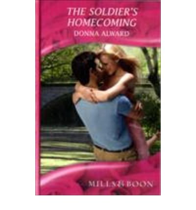 9780263202359: The Soldier's Homecoming (Romance)