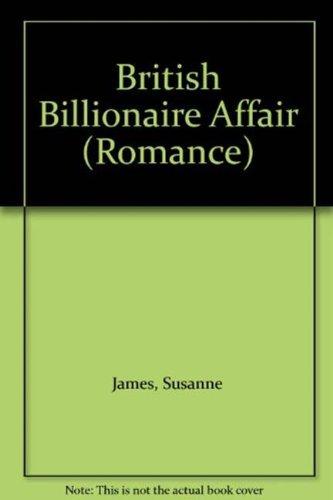 9780263202434: British Billionaire Affair (Romance)