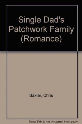 9780263202519: Single Dad's Patchwork Family (Romance)
