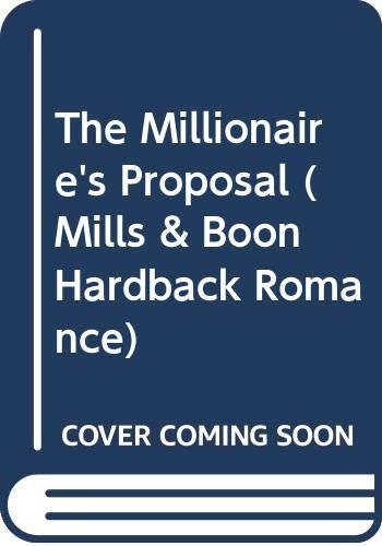9780263203288: The Millionaire's Proposal