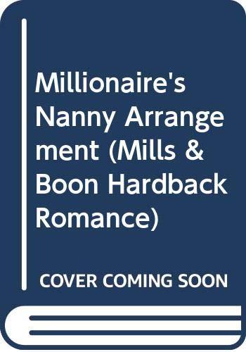 9780263203462: Millionaire's Nanny Arrangement (Mills & Boon Hardback Romance)