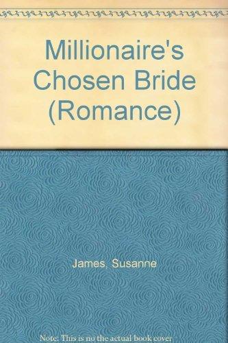 9780263203578: Millionaire's Chosen Bride (Mills & Boon Hardback Romance)