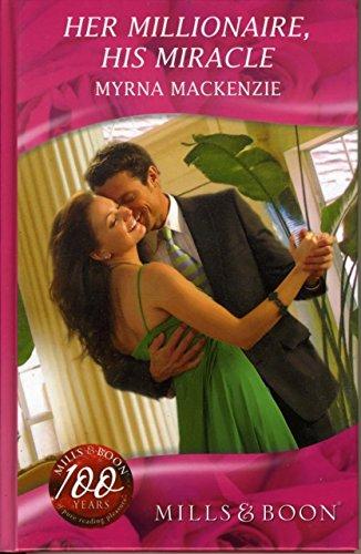 9780263203639: Her Millionaire, His Miracle (Mills & Boon Hardback Romance)