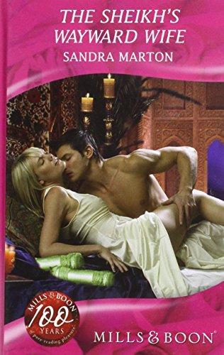 9780263203691: Sheikh's Wayward Wife (Mills & Boon Hardback Romance)