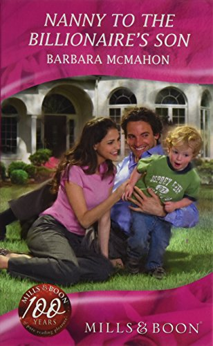 9780263203905: Nanny to the Billionaire's Son (Mills & Boon Hardback Romance)