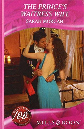 9780263204018: Prince's Waitress Wife (Mills & Boon Hardback Romance)