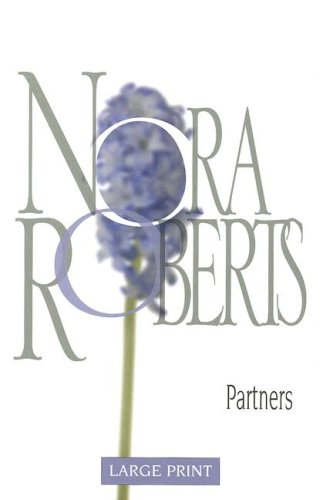 9780263204285: Partners (Nora Roberts Largeprint Collection)