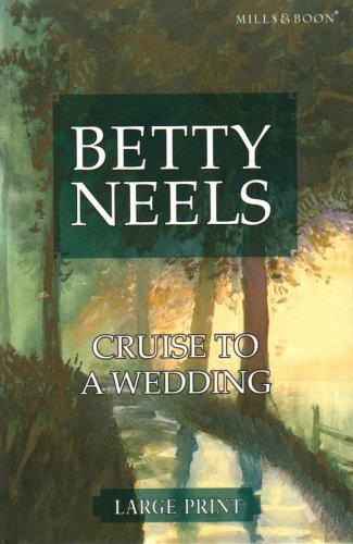 9780263204360: Cruise To A Wedding (Ulverscroft Large Print Series)