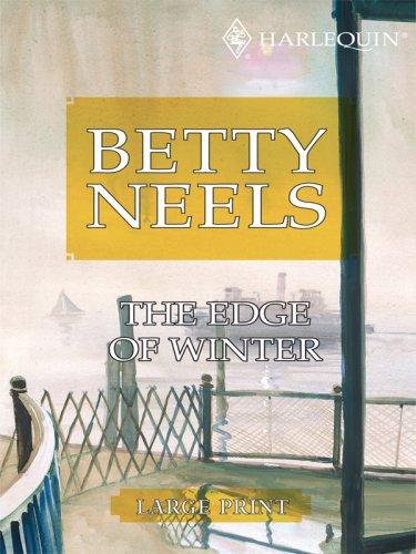 9780263204414: The Edge of Winter (Betty Neels Large Print)