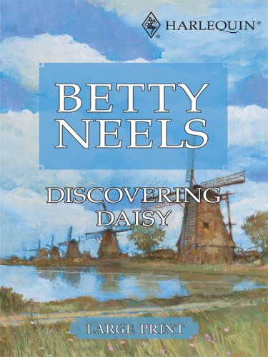 9780263204605: Discovering Daisy (Betty Neels Large Print Collection)