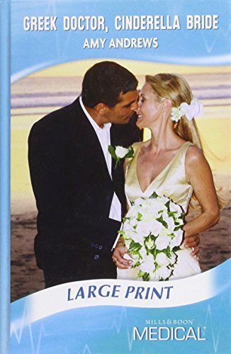 9780263205503: Greek Doctor, Cinderella Bride (Mills & Boon Largeprint Medical)